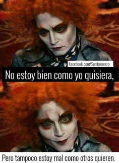 Succesful Quotes, Mad Hatter Quotes, Spanish Notes, Little Bit, Sad Love, Friends Forever, Funny Images, Alice In Wonderland, Anime