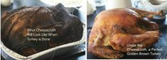 Before and After Cheesecloth Roasted Turkey by Angela Roberts  with turkey stock recipe.