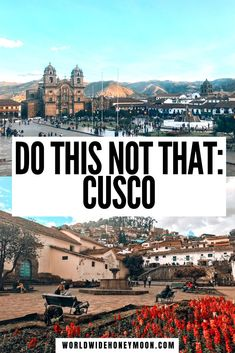 This is the ultimate Do This NOT That guide to Cusco Peru | Cusco Travel Guide | Cusco Peru Travel Guide | Travel to Cusco | Traveling to Cusco | Things to do in Cusco Peru | Best Things to do in Cusco | What NOT to do in Cusco | What to do in Cusco Peru | Cusco Peru Travel Tips | Cusco Peru Things to do #thingstodoincusco #cuscoperu #perutravel #cuscotravelguide Backpacking South America, South America Travel, Travel Ideas, Travel Guide, Travel Inspiration, South America Destinations, Travel Destinations, Travel Around The World, Around The Worlds