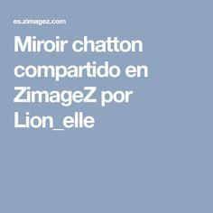 Miroir chatton compartido en ZimageZ por Lion_elle