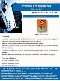 PRODUTOS E SERVIÇOS DA BRADO ASSOCIADOS: RELANÇAMENTO DO INOVADOR CURSO DE IMERSÃO EM SEGUR...