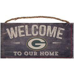 """Green Bay Packers 6"""" x 12"""" Welcome To Our Home Distressed Sign"""
