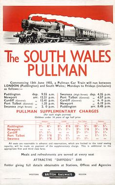 'The South Wales Pullman', BR poster, 1955.The South Wales Pullman', BR poster, 1955. Poster produced for British Railways (Western Region), advertising train timetables and fares. jul16