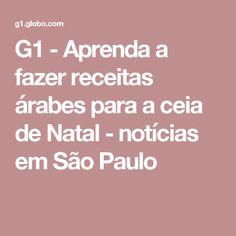 G1 - Aprenda a fazer receitas árabes para a ceia de Natal - notícias em São Paulo
