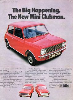 Autocar advertisement for the launch of the Mini Clubman in 1969 Classic Mini, Classic Cars, Classic Auto, Car Brochure, Ad Car, Mini Clubman, Classic Motors, Poster Ads, Car Advertising
