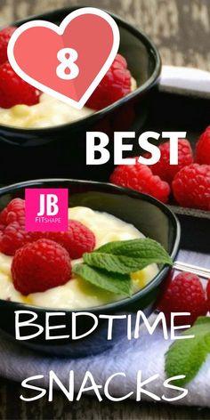Best 8 Bedtime Snacks Top Fat Burning Foods   Flat Belly Diet   Tummy Tightening Foods   Stubborn Fat Loss https://jbfitshape.wordpress.com/2016/10/17/best-8-bedtime-snacks/