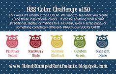 Hand Stamped Sentiments: HSS Color Challenge #130