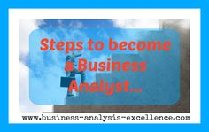 steps to become a business analyst