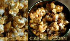 DIY Caramel Corn-Yummy, but was A LOT of work. Combined with chocolate covered popcorn (and nuts) to make my own Moose Munch. Caramel Corn Recipes, Popcorn Recipes, Snack Recipes, Dessert Recipes, Cooking Recipes, Snacks, Popcorn Favors, Cooking Time, Tostadas