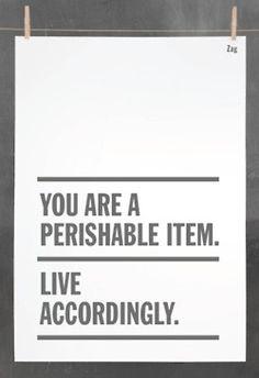 Live accordingly