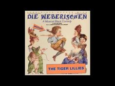 Tiger Lillies - Love for sale - YouTube