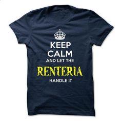 RENTERIA - KEEP CALM AND LET THE RENTERIA HANDLE IT - #shirt design #sweatshirt kids. CHECK PRICE => https://www.sunfrog.com/Valentines/RENTERIA--KEEP-CALM-AND-LET-THE-RENTERIA-HANDLE-IT-51693266-Guys.html?68278