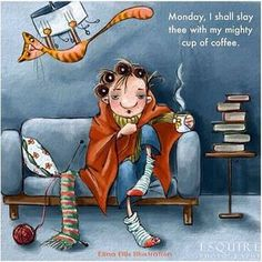 Ready to tackle Monday, but first I'll need my coffee. #coffee #humor #Monday
