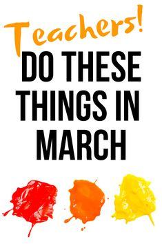 Tips for new teachers, veteran teachers and student teachers on making the most of March. Classroom management, organization, curriculum, student support, grading, school hacks, evaluation, assessment, teaching and learning. Easy ideas for DIY class plans, time management, parents and more. #teachersurvivalguide #newteachertips #marchclassroomideas #springclassroom #schoolinspring #bulletinboardsforspring #springbulletinboards