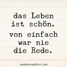 Quadrasophics d sseldorf humor berlin funny say Happy Quotes, Positive Quotes, Love Quotes, Motivational Quotes, Funny Quotes, Inspirational Quotes, Funny Humor, Happiness Quotes, Some Words