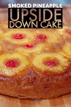 Smoked Pineapple Upside Down Cake - Simple smoked dessert recipe - Traeger - Easy smoker recipes There are alot of awesome things you can make on a smoker. One great example, is pineapple upside down cake. Gourmet Recipes, Cake Recipes, Dessert Recipes, Grilling Recipes, Rib Recipes, Gourmet Grill, Grilling Ideas, Venison Recipes, Camping Recipes