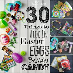 30 Things to Hide in Easter Eggs Besides Candy brought to you by @Collin Morgan @Hip2Save