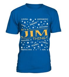 IT IS JIM THING