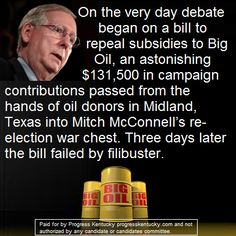 Yes, we need subsidies to Big Oil, we can always cut money from Medicare and Social Security.  Heaven knows Exxon/Mobil needs the money more than old people, or at least they give bigger campaign contributions than old people.