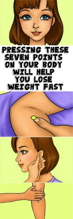 Lose Weight Faster By Pressing These Seven Points On Your Body