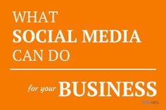 What Social Media Marketing Can & Cannot Do For Your Business
