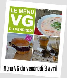 menu du 3 avril wr 3 Avril, Coco, Blog, Friday, Healthy, Eat, Vegetarian Cooking, Fit, Blogging