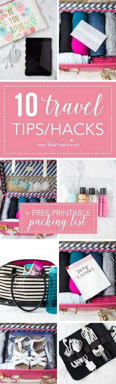 10 essential travel tips and hacks + free printable packing list - extremely helpful for vacations and trips! #travel #packing #roadtrip #summer #hacks