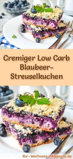 Rezept für einen cremigen Low Carb Blaubeer-Streuselkuchen - kohlenhydratarm, kalorienreduziert, ohne Zucker und Getreidemehl