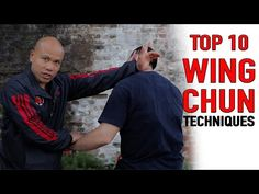Top 10 Wing Chun Techniques You Need to know - YouTube