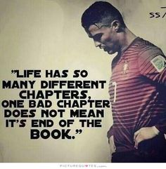 Life has so many different chapters, one bad chapter does not mean the end of the book. Life quotes on PictureQuotes.com.