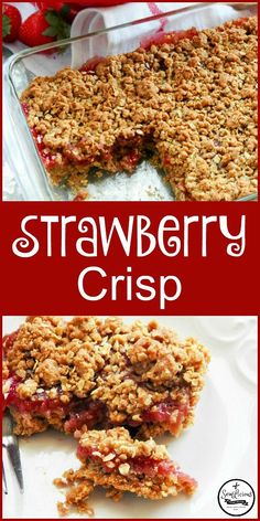 Strawberry crisp dessert made with oatmeal, brown sugar, and a homemade strawberry filling. http://sewlicioushomedecor.com