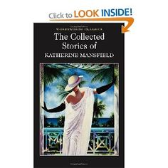 The Collected Short Stories of Katherine Mansfield (Wordsworth Classics) World Literature, Literature Circles, Used Books, Books To Read, My Books, Wordsworth Classics, Katherine Mansfield, San Francisco State University, Personal Library