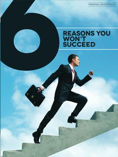 '6 Reasons You Won't Succeed!' In order to learn what to do right, you must learn what not to do wrong!   (For a FREE TRIAL to Foundr Magazine go to the link at the top of the page under the board description)