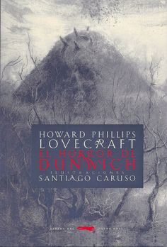 H.P. Lovecraft: El horror de Dunwich. Spanish translation of The Dunwich Horror.