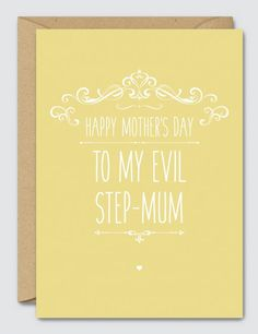To-my-Evil-Step-Mum-Happy-Mothers-Day