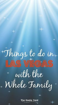 It seems like we visit Las Vegas about once a year. (We can usually get great flight deals!) Even though Vegas is known for not so friendly family activities, there are a lot of fun things to do with the whole family. #lasvegas #familytravel #thingstodo #thingstodoinlasvegas