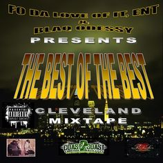 "This is a mixtape of the best artist from ""THE BEST OF THE BEST SHOW CASE"", this is just the first installment. This mixtape features artist from the first, second and special guest from the show."