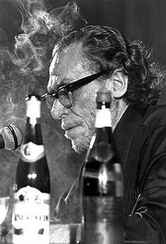 "quédate con la cerveza. la cerveza es sangre continua. una amante continua. —""how to be a great writer"" Charles Bukowski"