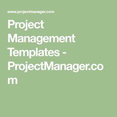 Project Management Templates - ProjectManager.com