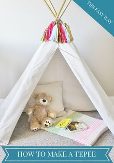 Toddler Teepee tutorial the easy way! Great for summertime or the playroom!