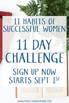 I'm taking the 11 Habits of Successful Women and bringing it to you in small actionable steps that will allow you to drive successful change in your lives. Sign up now to see what amazing actions you can drive in your own life!!