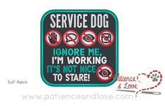 Patch Sew-on Service dog symbols ignore me I'm working it's not nice to stare for care customizeable sew on patch x Service Dog Training, Service Dogs, Training Dogs, Service Dog Patches, Psychiatric Service Dog, Dog Anxiety, Dog Vest, Ignore Me, Sew On Patches