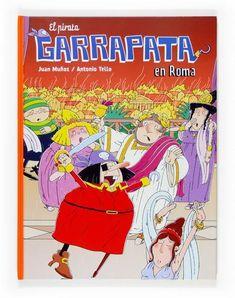"Juan Muñoz / Antonio Tello. ""El pirata Garrapata en Roma"". Editorial Círculo de Lectores. Está en la biblio. Editorial, Comic Books, Comics, Cover, Art, Ticks, Pirates, Rome, Books"