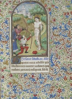 The martyrdom of St Sebastian, Egerton MS f. Medieval Archer, Medieval Art, Medieval Manuscript, Illuminated Manuscript, Library Work, High Middle Ages, St Sebastian, British Library, Renaissance