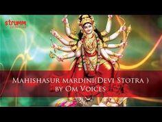 Mahishasurmardini (Devi Stotra) Stotra by Om Voices