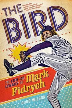 The first biography of the eccentric pitcher, rookie All-Star starter, 70s pop icon, and first athlete on the cover of Rolling Stone Mark Fidrych exploded onto the scene in the summer of 1976 with the