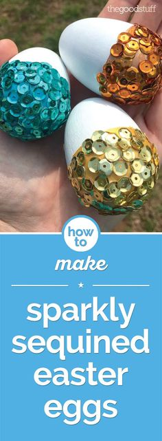 Sequined Easter Egg Decorating | thegoodstuff