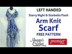 Arm Knit Scarf with Starry Night & Starbella Flash - Left Handed - YouTube
