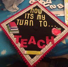 graduation cap it s a thing Teacher Graduation Cap, Graduation 2016, Graduation Cap Designs, Graduation Cap Decoration, Graduation Ideas, Preschool Graduation, Education Major, Teacher Education, Student Teaching