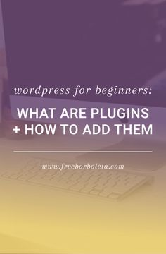WordPress for Beginners: What are plugins and how to add them? Wonderinf about plugins and what they are?  Check out this quick wordpress plugin tutorial